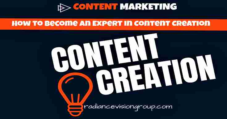 How to Become an Expert in Content Creation