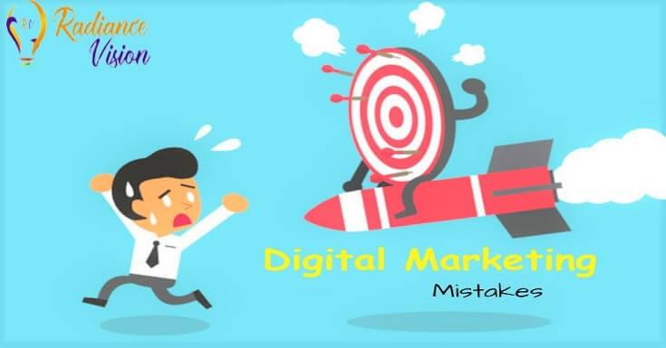 Mistakes in Digital Marketing |  Digital Marketing in Mumbai
