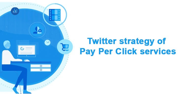 Twitter strategy of Pay Per Click services