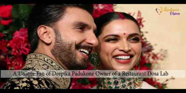 A Dosa has been named after Deepika Padukone at a Restaurant in Austin